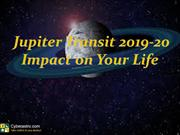 Jupiter Tranist 2019-20- Impact on your life