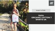 Buy Organic Cotton T-Shirts in the UK - 1 Of 100