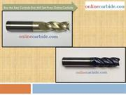 Buy the Best Carbide End Mill Set From Online Carbide
