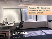 Reasons Why Coworking Spaces Are Best For Your Business Growth