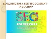 SEARCHING FOR A BEST SEO COMPANY IN COCHIN?