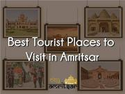 Best Tourist Place To Visit In Amritsar