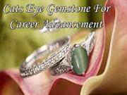 Cats Eye Gemstone For Career Advancement