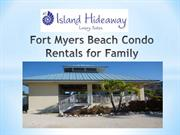 Fort Myers Beach Condo Rentals for Family