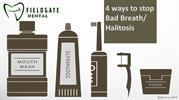 Solution to stop Bad Breath/Halitosis