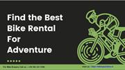 Find the Best Bike Rental Services for Adventure Tours