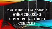 Factors To Consider When Choosing Commercial Toilet Cubicles