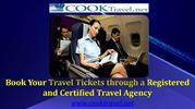 Book Your Travel Tickets through a Registered and Certified Travel Age