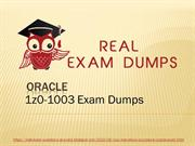 Latest 1z0-1003 Dumps PDF - 1z0-1003 Exam Questions