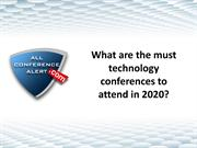 What are the must technology conferences to attend in 2020