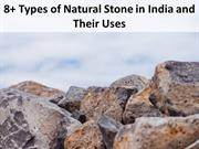 8+ Types of Natural Stone in India and Their Uses
