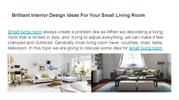 Brilliant Interior Design Ideas For Your Small Living Room