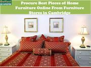 Procure Best Pieces of Home Furniture Online From Furniture Stores in