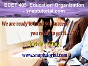 ECET 405  Education Organization - snaptutorial.com