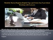 Michelle MariceMopkins Helpful Tips and Tricks You Need About Working