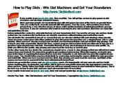How to Play Slots - Win Slot Machines an