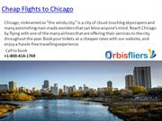 Cheap Flights to Chicago (ORD), Airline Tickets to Chicago