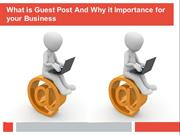 What is Guest Post And Why it Importance for your Business