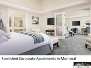 Furnished Corporate Apartments in Montreal