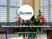 Cover All Blinds And Motorized Shades Presentations