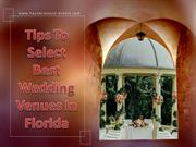 Tips To Select Best Wedding Venue In Miami Florida