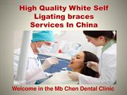 High Quality White Self Ligating braces  Services In Philipness