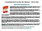 Saving Bankroll As You Play Slot Machine