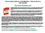 Tips on How to Win on a Slot Machine – H