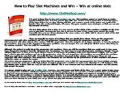 6 How to Play Slot Machines and Win