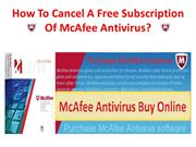 How To Cancel A Free Subscription Of McAfee Antivirus