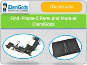 Find iPhone 5 Parts and More at iDemiGods