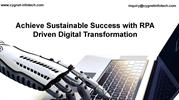 Achieve Sustainable Success with RPA Driven Digital Transformation