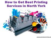 How to Get Best Printing Services in North York