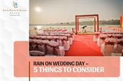 Rain on Wedding Day – 5 Things to Consider