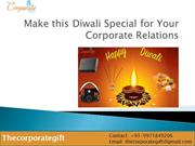 Make this Diwali Special for Your Corporate Relations