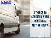 4 Things to Consider When Renting a Moving Truck