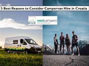 5 Best Reasons to Consider Campervan Hire in Croatia