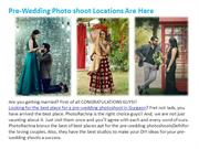 Best Pre-Wedding Photo-shoot locations are here