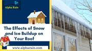Snow And Ice Affect The Durability Of Roofs | Metal Roofing Company
