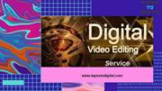 Digital video editing services at tapes to digital