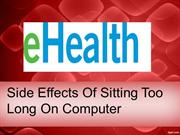 Side Effects Of Sitting Too Long On Computer