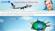 Dial at our United Airlines Official Site to book flights on cheap far