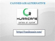 Canned Air Alternative
