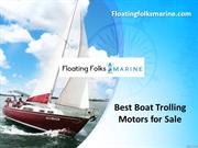 Best Boat Trolling Motors for Sale - Floatingfolksmarine.com