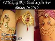 7 Striking Bajuband Styles For Brides In 2019