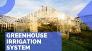 Greenhouse Irrigation System