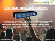 CELL MATE HUBS AND DISPLAYS
