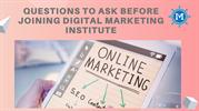 Questions to ask before joining digital marketing institute by IOM