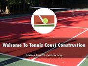 Tennis Court Construction Presentations