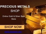 Buy Gold Bars Online From Precious Metal Shop